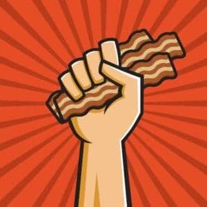 a fist full of bacon