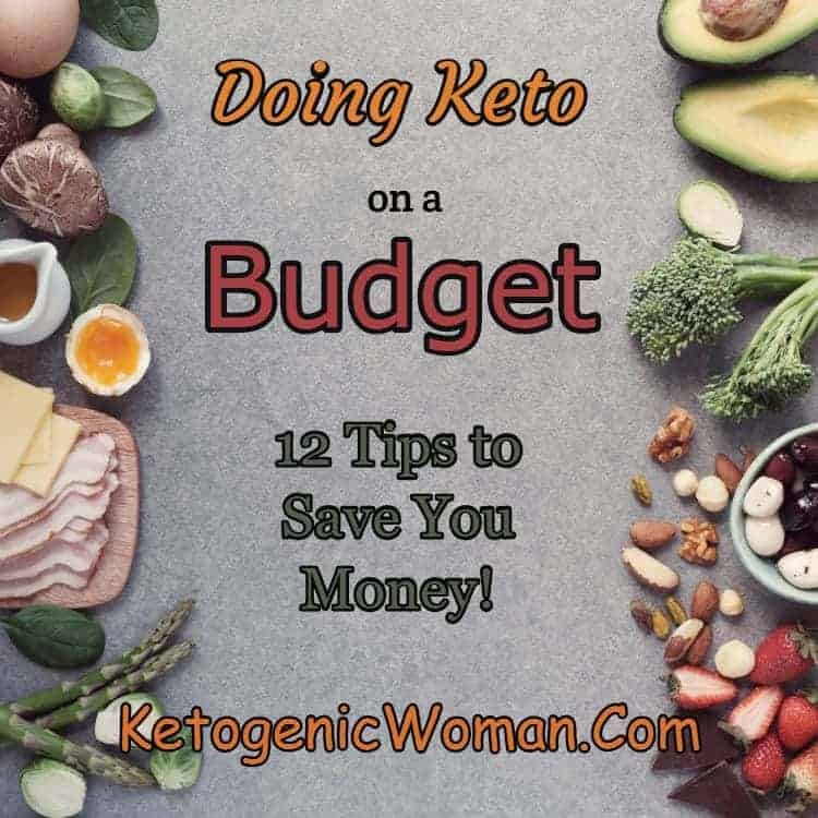 Doing the Keto Diet on a budget. 12 Tips to stay low carb by with everything from cheap keto foods to finding the best deals!