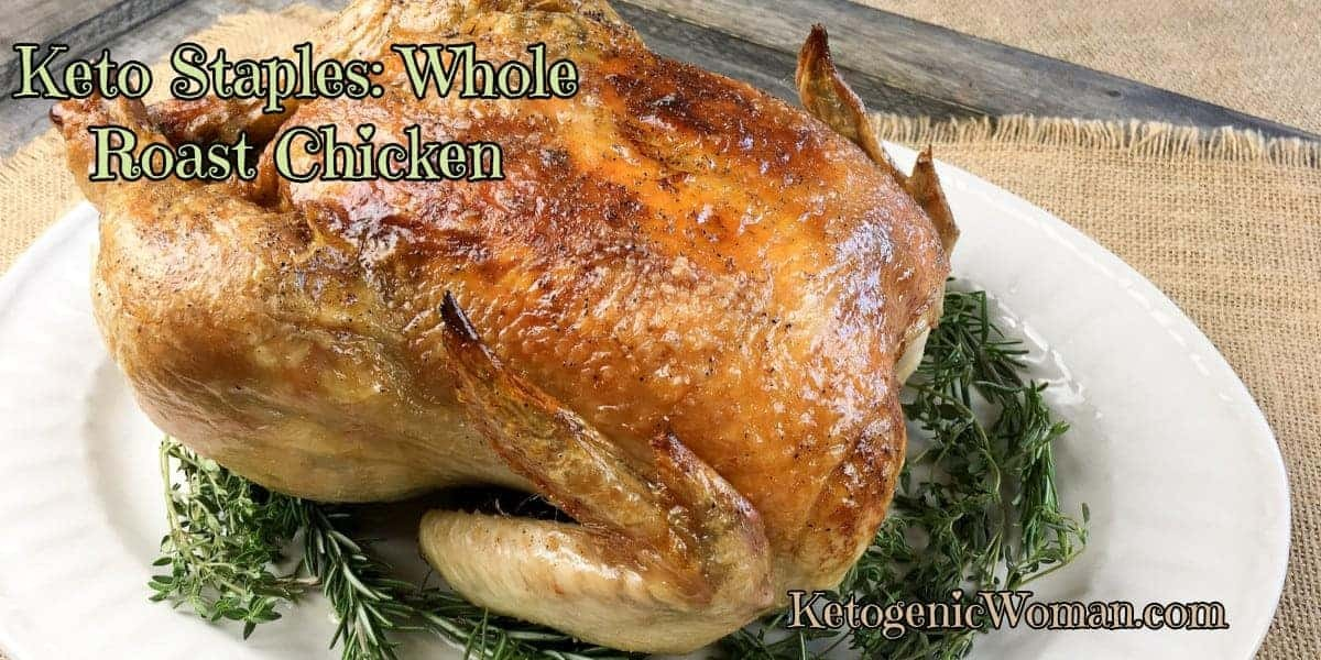 Keto Whole Roasted Chicken
