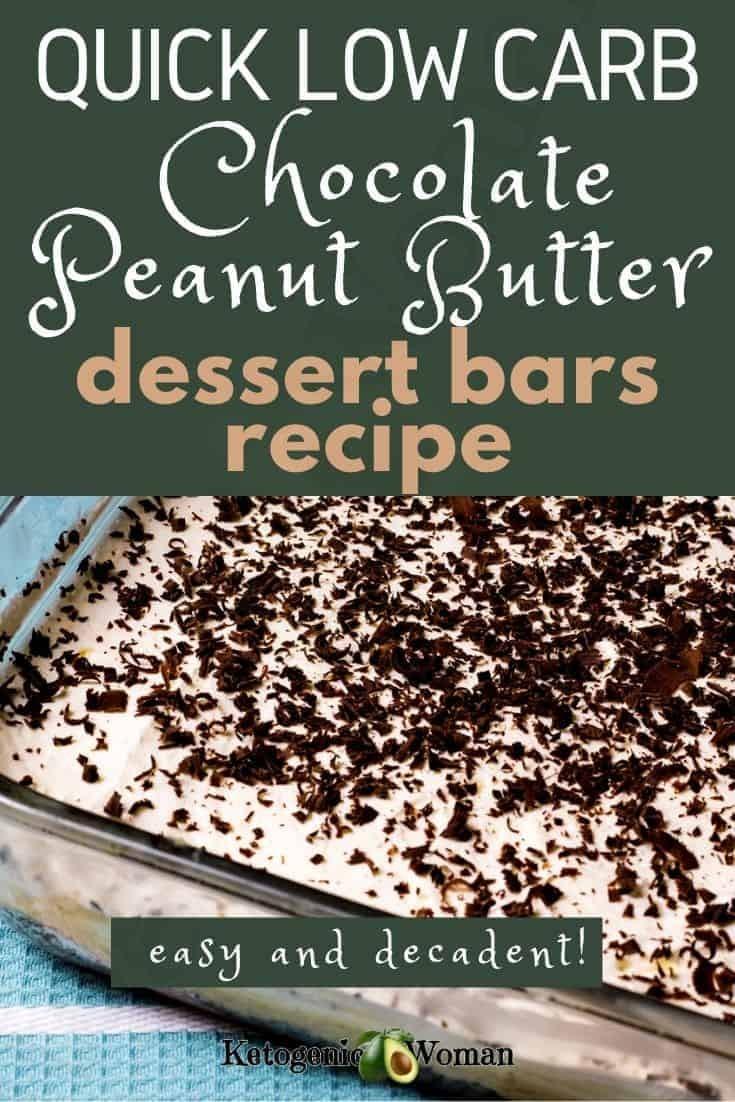 Quick Low Carb Chocolate Peanut Butter Dessert Bars Recipe