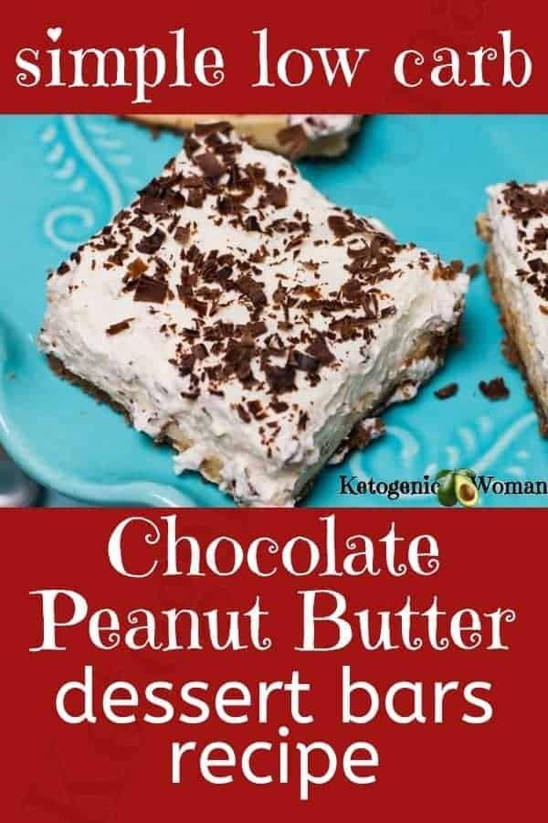 Simple Low Carb Chocolate Peanut Butter Dessert Bars Recipe