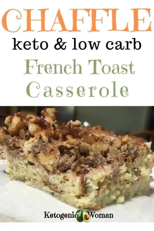 Keto Overnight French Toast Casserole using Chaffles