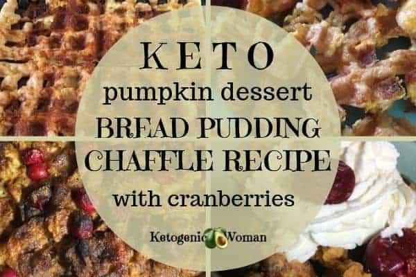Keto Pumpkin Dessert - Chaffle Bread Pudding with Cranberries!