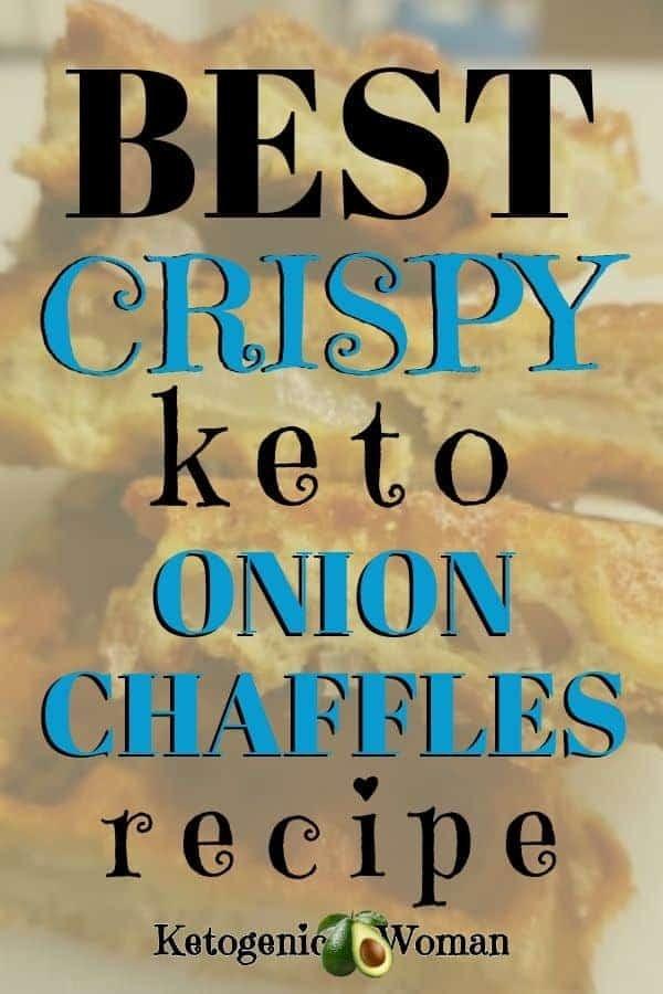 Best crispy keto onion chaffles recipe