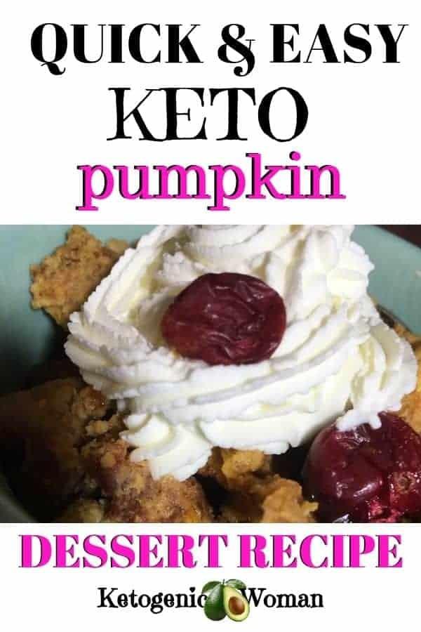 Quick and easy keto pumpkin dessert recipe