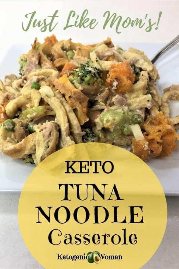 Mom's Keto Tuna Noodle Casserole