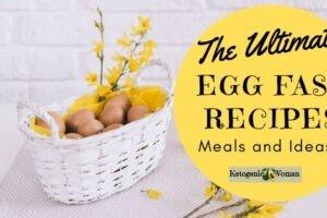 Best Keto Egg Fast Recipes