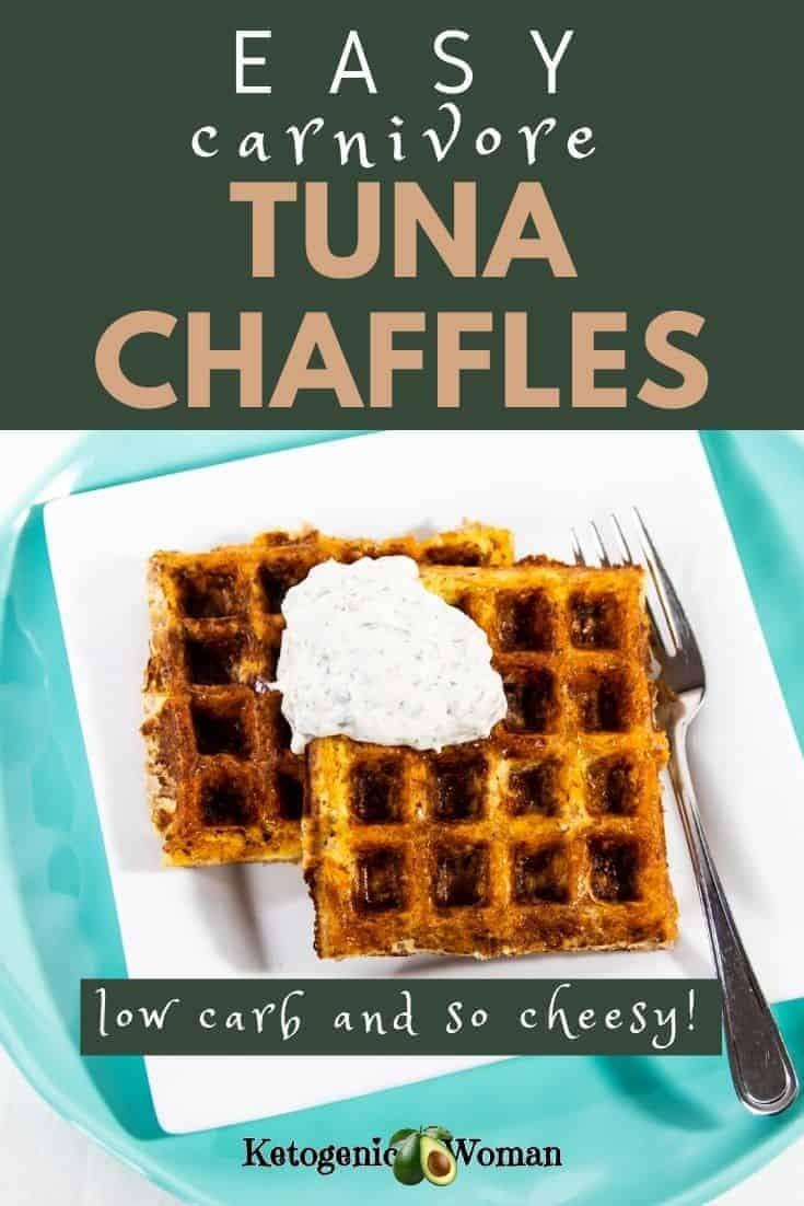 Easy carnivore tuna chaffles