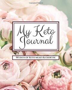 My Keto Journal 90 Day Tracker
